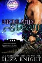 Highland Steam - Touchstone, #1 ebook by Eliza Knight