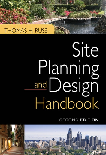 Site Planning and Design Handbook, Second Edition ebook by Thomas Russ