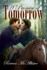 A Promise of Tomorrow ebook by Rowan McAllister