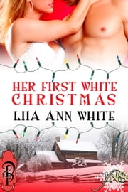 Her First White Christmas ebook by Liia Ann White