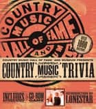 Country Music Trivia and Fact Book eBook by Country Music Hall of Fame, Ernie Couch