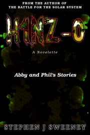 H1NZ-0 (Abby and Phil's stories) (H1NZ series) ebook by Stephen J Sweeney