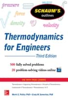 Schaum's Outline of Thermodynamics for Engineers, 3rd Edition ebook by Merle Potter, Craig W. Somerton