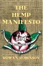 The Hemp Manifesto ebook by Rowan Robinson