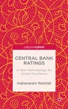 Central Bank Ratings ebook by Dr Indranarain Ramlall