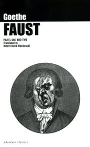 Faust: Parts One and Two ebook by Johann Wolfgang von  Goethe,Robert David MacDonald