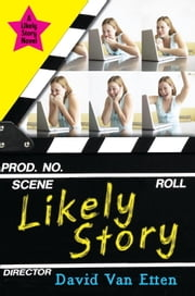 Likely Story (Book 1) ebook by David Van Etten