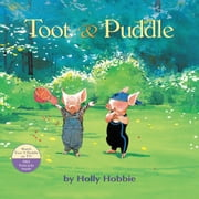 Toot & Puddle ebook by Holly Hobbie
