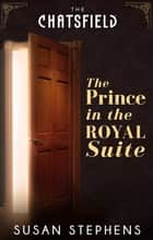 The Prince In The Royal Suite 電子書 by Susan Stephens