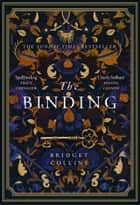 The Binding: THE #1 BESTSELLER ebook by