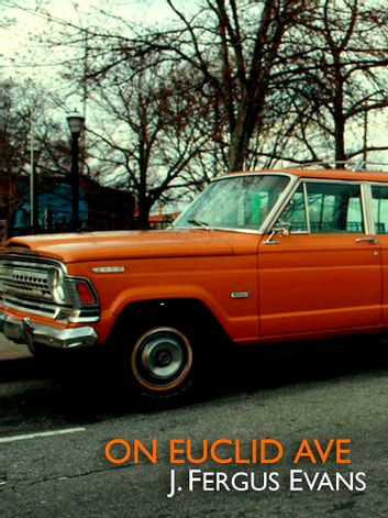 On Euclid Ave ebook by J. Fergus Evans