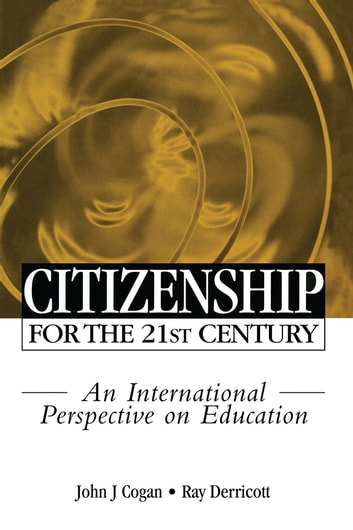Citizenship for the 21st Century - An International Perspective on Education ebook by