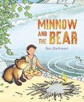 Minnow and the Bear ebook by Benedict Blathwayt
