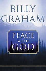 Peace with God - The Secret Happiness ebook by Billy Graham