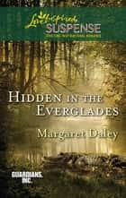 Hidden in the Everglades ebook by Margaret Daley