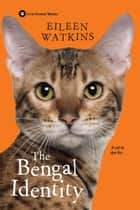 The Bengal Identity ebook by Eileen Watkins