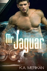 Mr. Jaguar ebook by K.A. Merikan