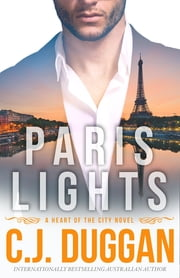 Paris Lights ebook by C.J. Duggan