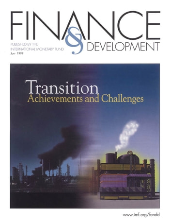 Finance & Development, June 1999 ebook by International Monetary Fund. External Relations Dept.