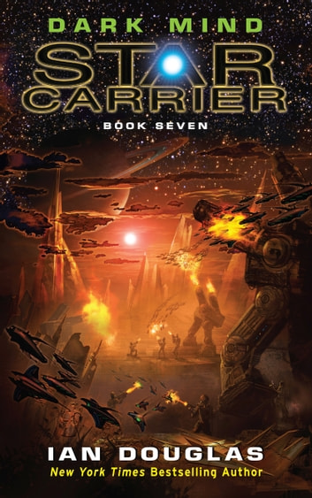 Dark mind star carrier book 7 ebook by ian douglas dark mind star carrier book 7 ebook by ian douglas fandeluxe Ebook collections
