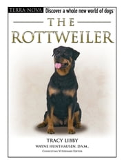 The Rottweiler ebook by Tracy Libby