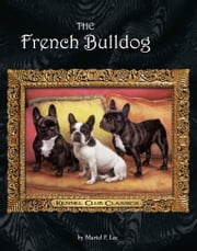 The French Bulldog ebook by Muriel P. Lee