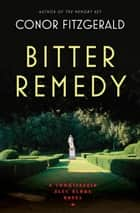 Bitter Remedy ebook by Conor Fitzgerald