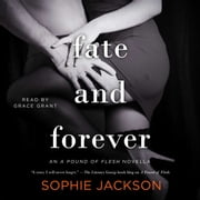 Fate and Forever audiobook by Sophie Jackson