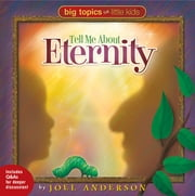 Tell Me About Eternity ebook by Joel Anderson