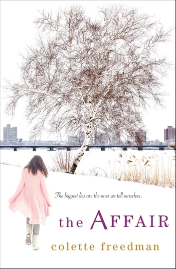 The Affair ebook by Colette Freedman