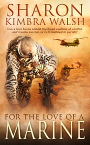 For the Love of a Marine ebook by Sharon Walsh