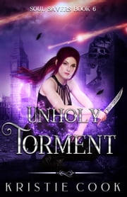Unholy Torment ebook by Kristie Cook