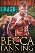 Smash ebook by Becca Fanning