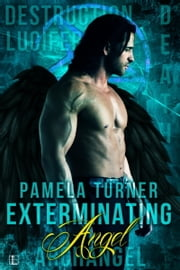 Exterminating Angel ebook by Pamela Turner