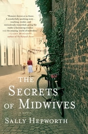 The Secrets of Midwives ebook by Sally Hepworth