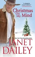Christmas on My Mind 電子書 by Janet Dailey