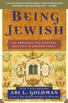 Being Jewish ebook by Ari L. Goldman