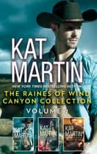 The Raines of Wind Canyon Collection Volume 2 - An Anthology ebook by Kat Martin