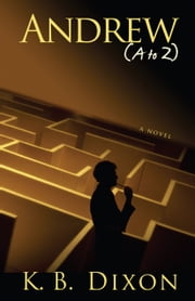 Andrew (A to Z) ebook by K.B. Dixon