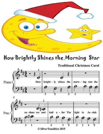 How Brightly Shines the Morning Star - Beginner Tots Piano Sheet Music ebook by Silver Tonalities