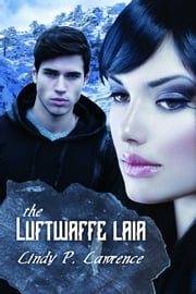 The Luftwaffe Lair ebook by Lindy P. Lawrence