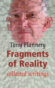 Tony Flannerys Fragments of Reality: Collected Writings ebook by Tony Flannery