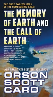 The Memory of Earth and The Call of Earth ebook by Orson Scott Card