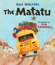 The Matatu ebook by Eric Walters,Eva Campbell