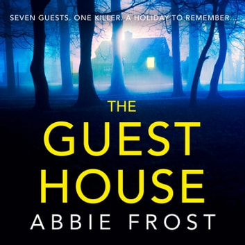 The Guesthouse audiobook by Abbie Frost