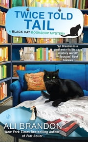 Twice Told Tail - A Black Cat Bookshop Mystery ebook by Ali Brandon