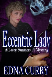 Eccentric Lady ebook by Edna Curry