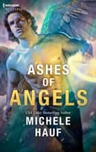 Ashes of Angels ebook by Michele Hauf