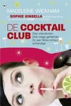 De cocktailclub ebook door Sophie Kinsella