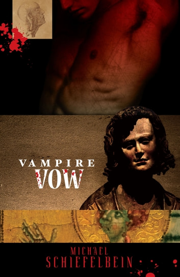 Vampire Vow ebook by Michael Schiefelbein